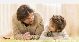 بگذارید کودکان تصادفاً از شما مطلب مثبتی درباره خود بشنود و گاهی نیز برایش شرح دهید که چه الگوی رفتاری را می پسندید