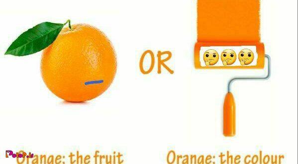 اول رنگ نارنجی بود یا پرتقال؟